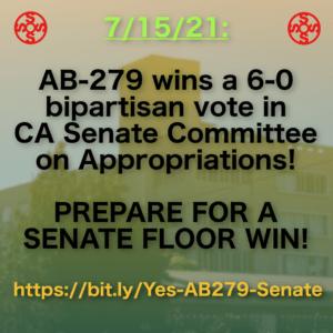 Win the Senate Floor Vote on AB 279!